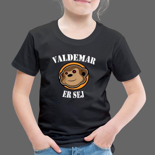 valdemar er sej - Børne premium T-shirt