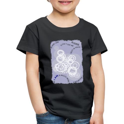 I Am Much More - Maglietta Premium per bambini