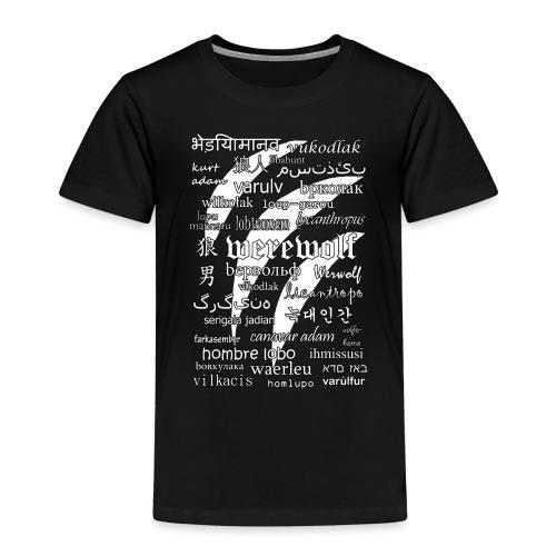 Werewolf in 33 Languages (Black Version) - Koszulka dziecięca Premium