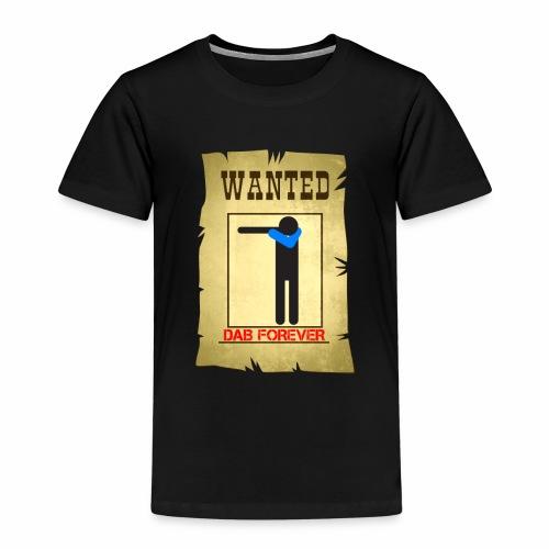 DAB WANTED / Tutti cercano la dab - Maglietta Premium per bambini