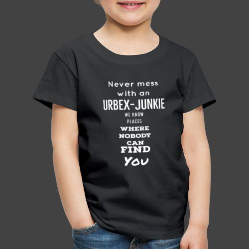 Never mess with me - Kinder Premium T-Shirt