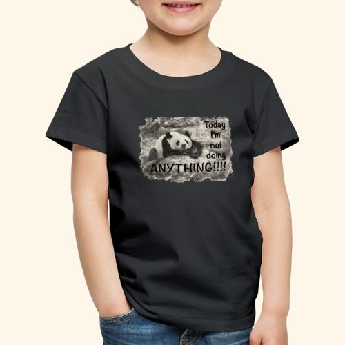 not doing anything4 - Kinder Premium T-Shirt