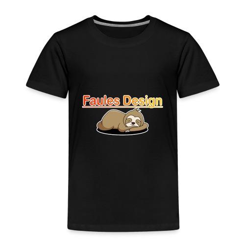 Faules Design - Kinder Premium T-Shirt