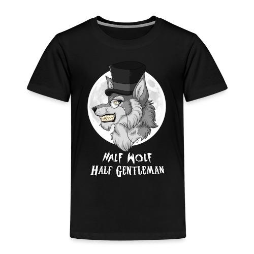 Half Wolf Half Gentleman - Kids' Premium T-Shirt