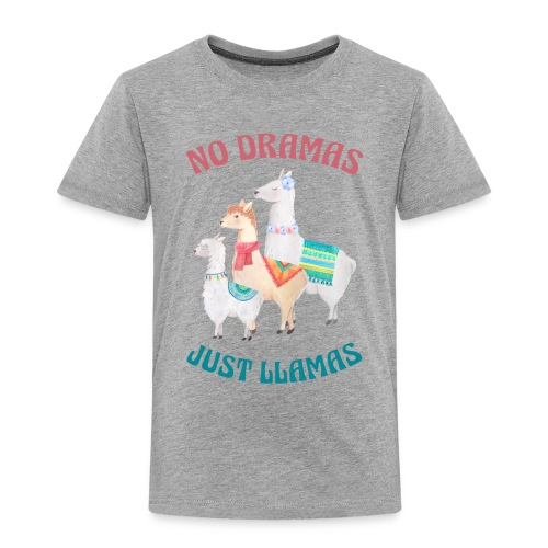 No Dramas Just Llamas - Kids' Premium T-Shirt