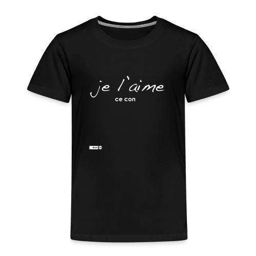 je l'aime ce con - T-shirt Premium Enfant
