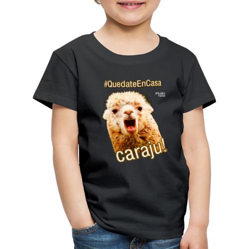 Quedate En Casa Caraju - Kinder Premium T-Shirt