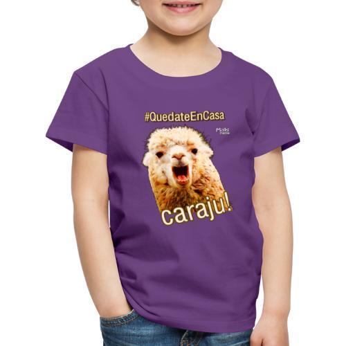 Quedate En Casa Caraju - Kids' Premium T-Shirt