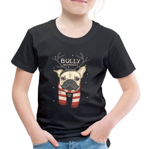 Bully Weihnacht - Kinder Premium T-Shirt