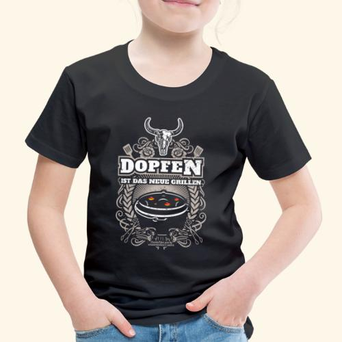 Dutch Oven T Shirt Dopfen ist das neue Grillen - Kinder Premium T-Shirt