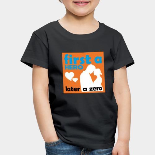 GHB from Hero to Zero 190320184 - Kinder Premium T-Shirt