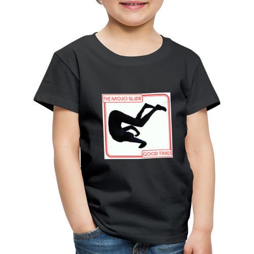 Good Times - Design 1 - Kids' Premium T-Shirt