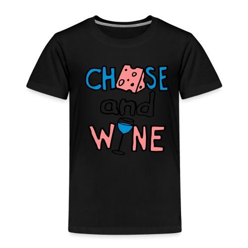 CHEESE and WINE - Kids' Premium T-Shirt