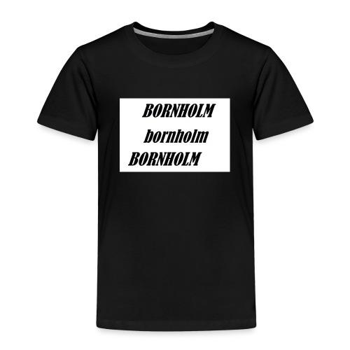 Bornholm Bornholm Bornholm - Børne premium T-shirt