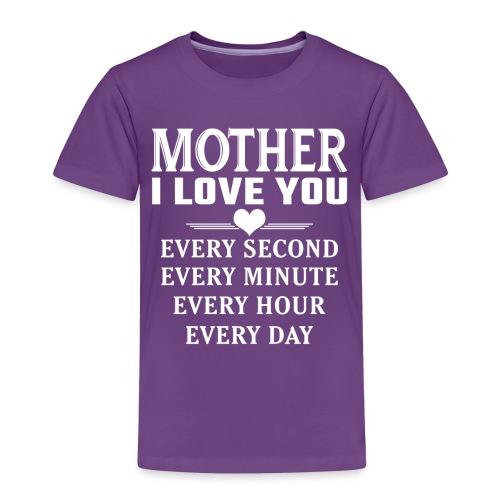 I Love You Mother - Kids' Premium T-Shirt