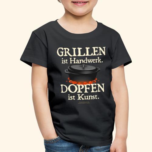 Dutch Oven T-Shirt Grillen Handwerk Dopfen Kunst - Kinder Premium T-Shirt