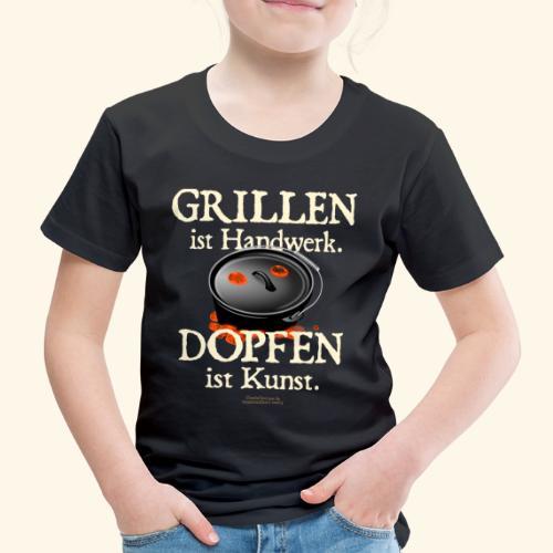 Grillen Handwerk, Dopfen Kunst Dutch Oven T-Shirt - Kinder Premium T-Shirt