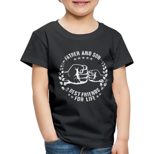 Father and Son best friends for life - Kinder Premium T-Shirt