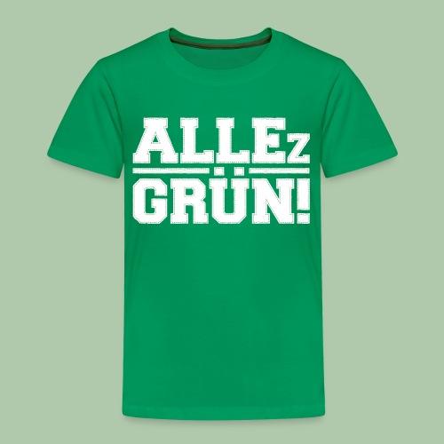 allezgruen!_weisstrans - Kinder Premium T-Shirt