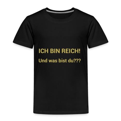 Ich bin reich - Kinder Premium T-Shirt