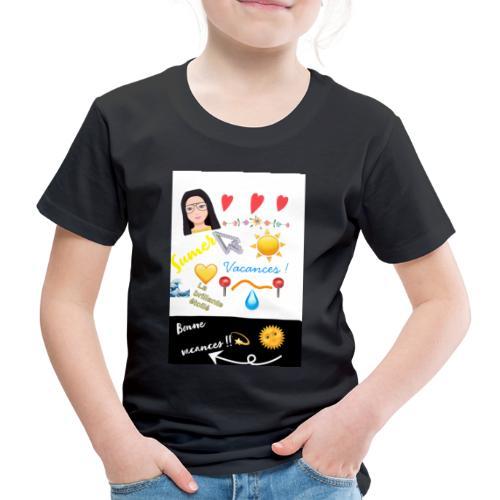 COLLECTION BONNE VACANCES!!🔆❣️ - T-shirt Premium Enfant