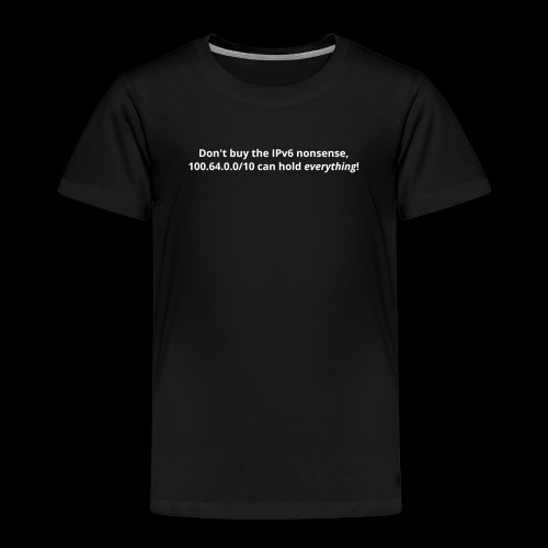 IPv6 Nonsense - Kids' Premium T-Shirt