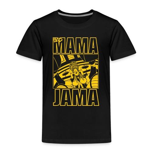 BAD MAMA JAMA - T-shirt Premium Enfant
