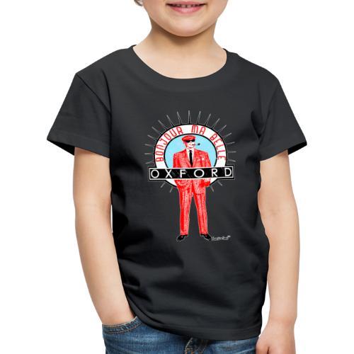 Bonjour ma belle Oxford Francisco Evans - Kinder Premium T-Shirt
