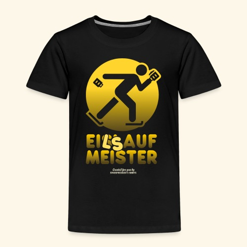 Apres Ski Party Design Eilsaufmeister - Kinder Premium T-Shirt