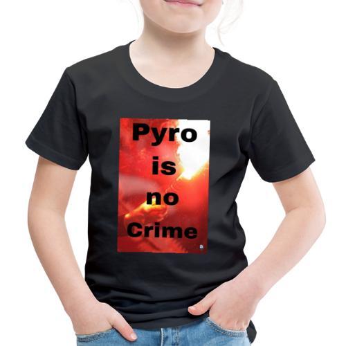 PyroIsNoCrime - Kinder Premium T-Shirt
