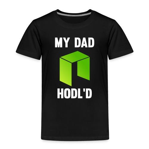 MY DAD HODL'D NEO - Kinderen Premium T-shirt