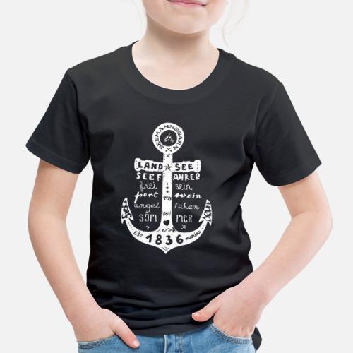 Seemanns Glück ! - Kinder Premium T-Shirt