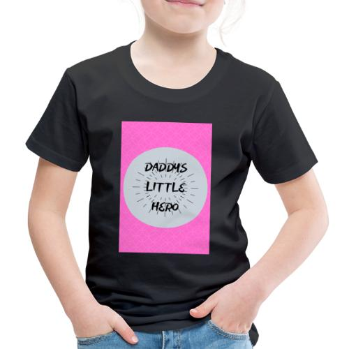 daddy little hero father/daughter - Kids' Premium T-Shirt