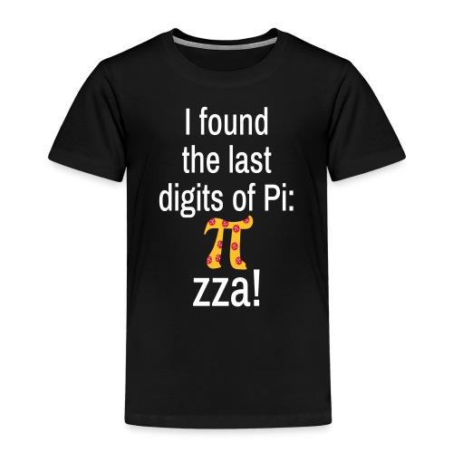 Last Digits Zahl Pi Pizza Mathe Nerd - Kinder Premium T-Shirt
