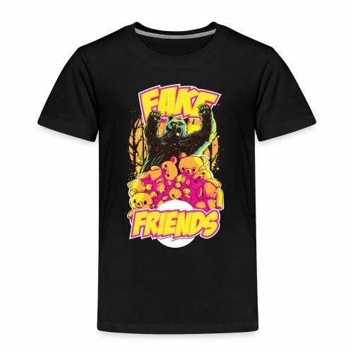 Fake Friends - Kinder Premium T-Shirt