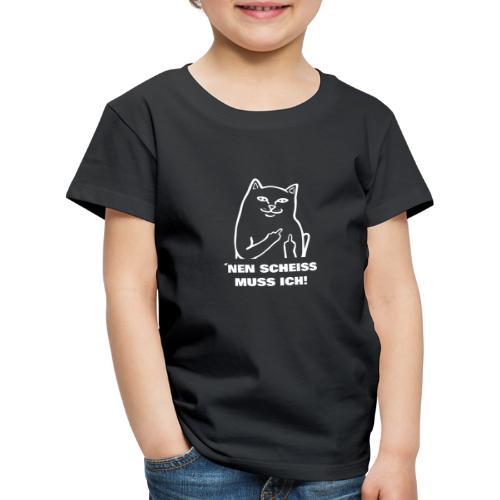 Nen Scheiss muss ich! Katze lustiger Spruch - Kinder Premium T-Shirt
