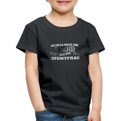 Ich falle nicht vom Pferd ich bin Stuntfrau Reiten - Kinder Premium T-Shirt