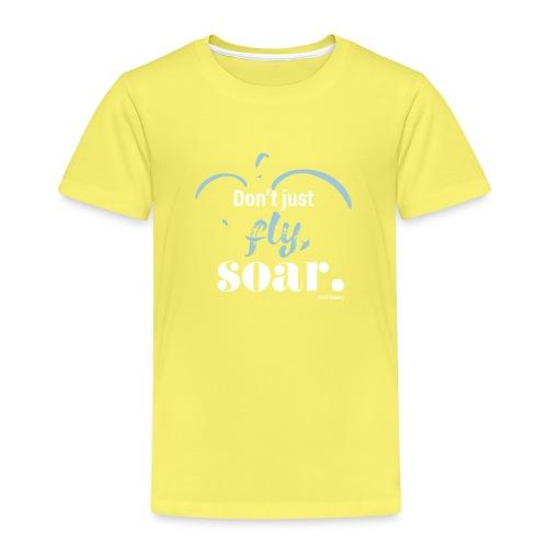 Don't just fly, soar. 🕊️ - Kinder Premium T-Shirt