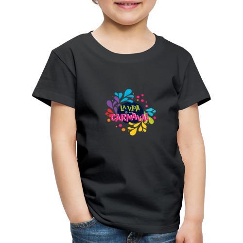La vida es un Carnaval™ - Maglietta Premium per bambini