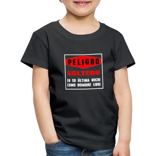 Peligro soltero - Camiseta premium niño