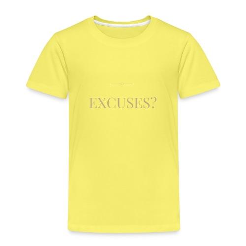 EXCUSES? Motivational T Shirt - Kids' Premium T-Shirt