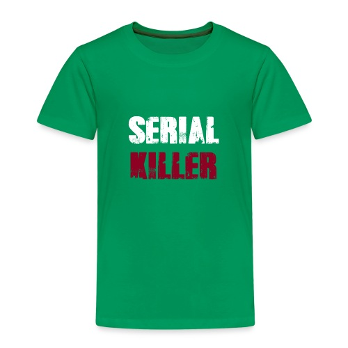 Serial Killer - Kinder Premium T-Shirt