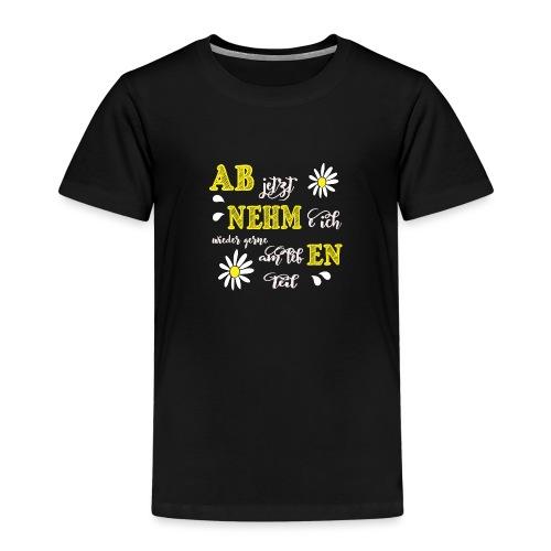 AB jetzt NEHMe ich wieder gerne am lebEN teil - Kinder Premium T-Shirt