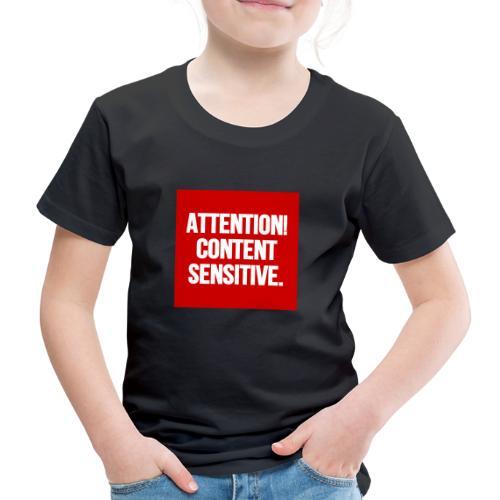 Attention! Content sensitive. - Kinder Premium T-Shirt
