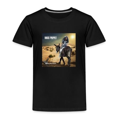 NIKKI PUPPET INTO THE WILD - Kinder Premium T-Shirt