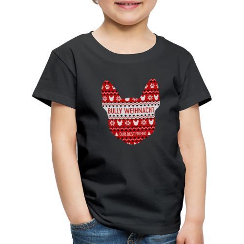 Bully Weihnacht Part 3 - Kinder Premium T-Shirt
