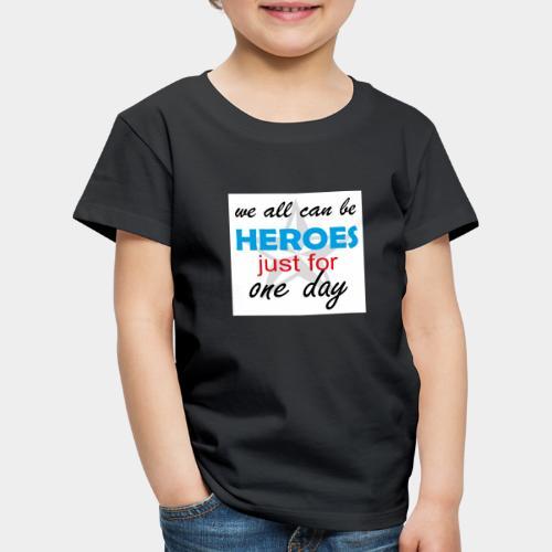 GHB Jeder kann ein Held sein 190320183w - Kinder Premium T-Shirt