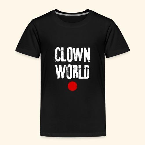 Clown world - T-shirt Premium Enfant