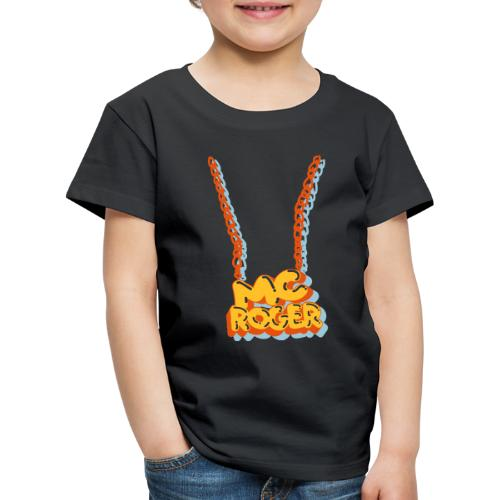 MC ROGER Bling Bling - Kinder Premium T-Shirt