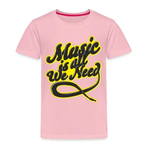 Music Is All We Need - Kids' Premium T-Shirt